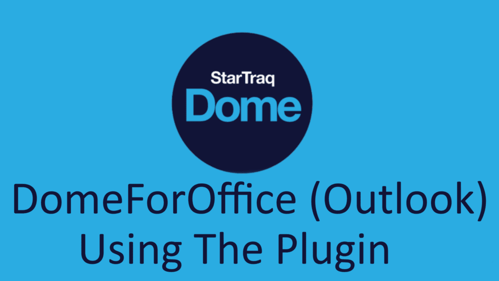 07. DomeForOffice (Outlook) – Using The Plugin (01:41)