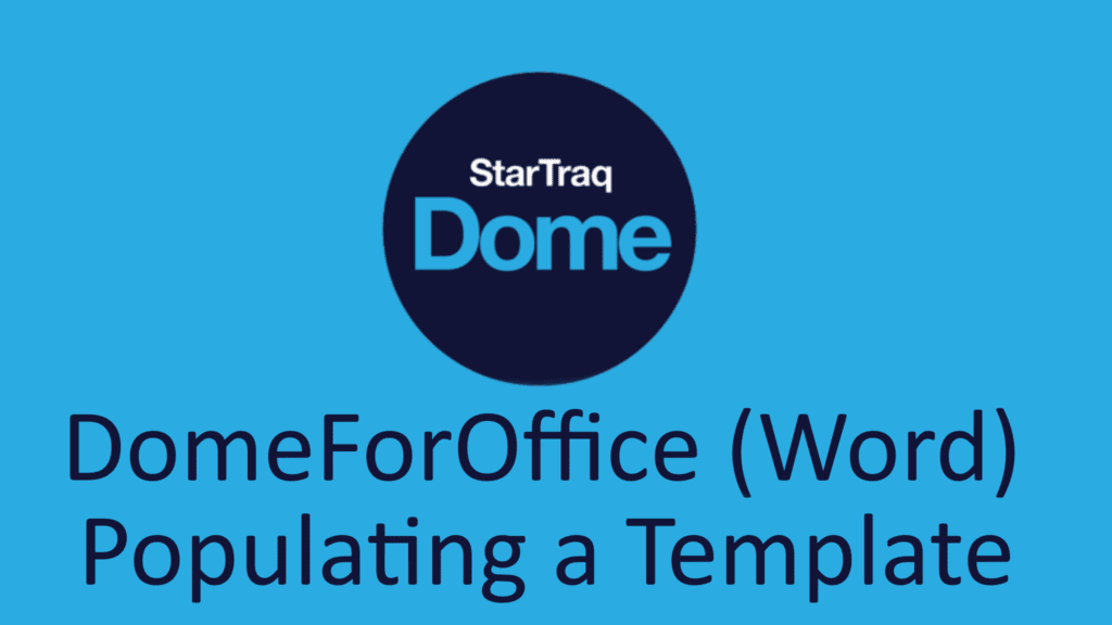 05. DomeForOffice (Word) – Populating A Template (01:58)
