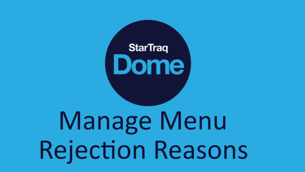 10. Reject Reasons Sub Menu Overview (00:43)